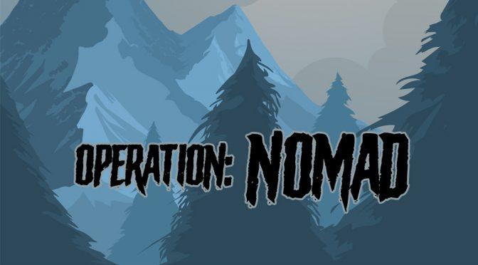 Operation: NOMAD Pohľad prieskumného tímu Alfa na +24hod mil-sim akciu