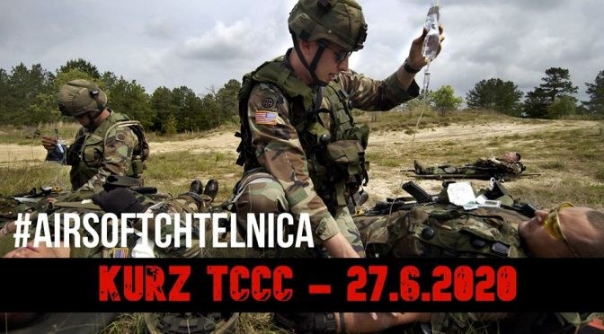 KURZ TCCC 27.6. 2020        SPEC-OPS: RESCUE 28.6. 2020   – CHTELNICA